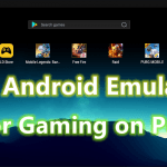 How to Play Android Games on Windows PC