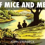 Why Students Need the Novella Of Mice And Men in a Modern School
